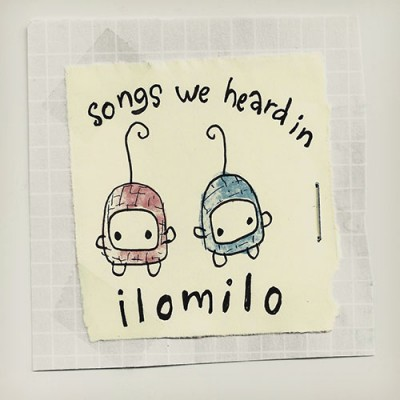 Songs We Heard In ilomilo